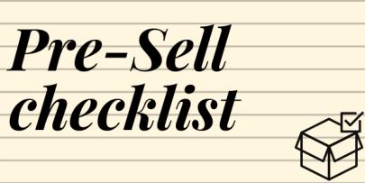 Pre Sell Checklist!