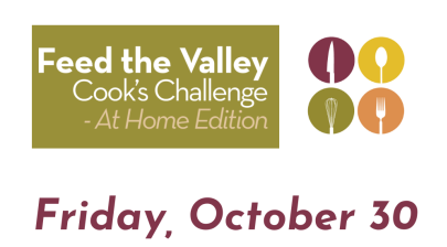 Feed The Valley Cook's Challenge – At Home Addition!