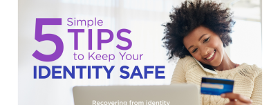 5 Simple Tips To Keep Your Identity Safe
