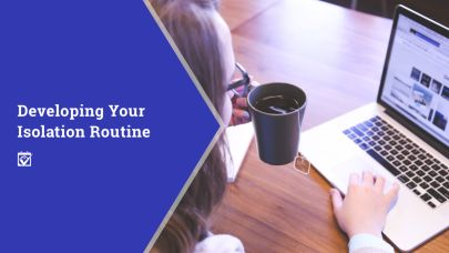 Developing Your Isolation Routine