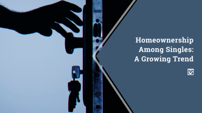 Homeownership Among Singles: A Growing Trend
