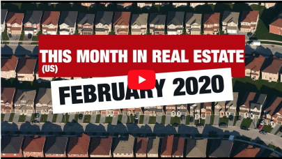 This Month in Real Estate – February 2020