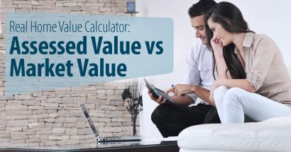 Real Home Value Calculator: Assessed Value vs Market Value