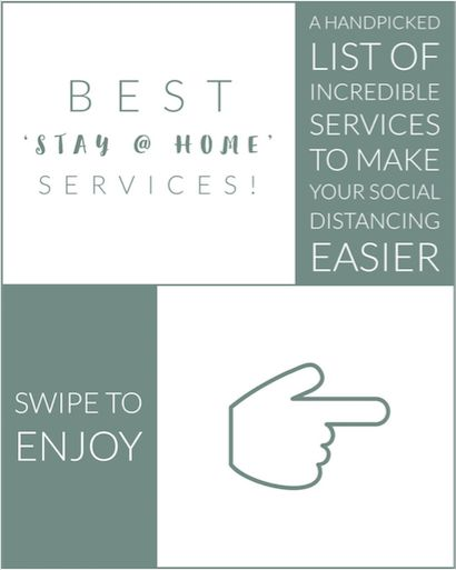 BEST 'STAY AT HOME' SERVICES!