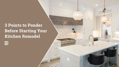 Points to Ponder for Your Kitchen Remodel