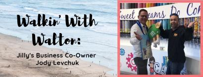 Walkin' With Walton – Jilly's Candy & More