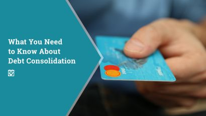 What You Need To Know About Debt Consolidation