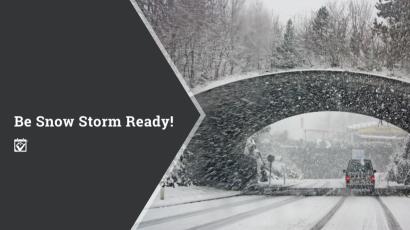 Be Snow Storm Ready!