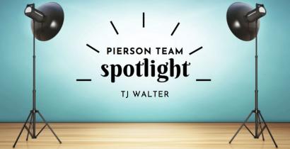 Pierson Team Spotlight – TJ Walter