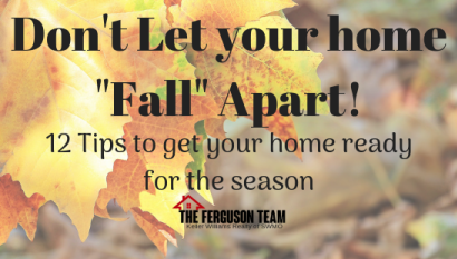 "Don't Let Your Home ""Fall"" Apart"