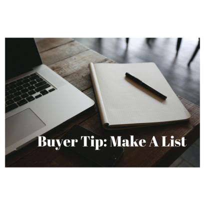 Buyer Tip: Make A List