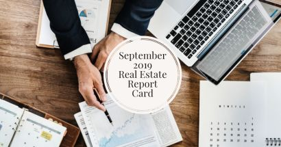 September 2019 Real Estate Report Card