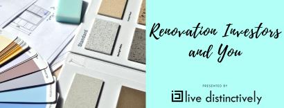 Renovation Investors and You