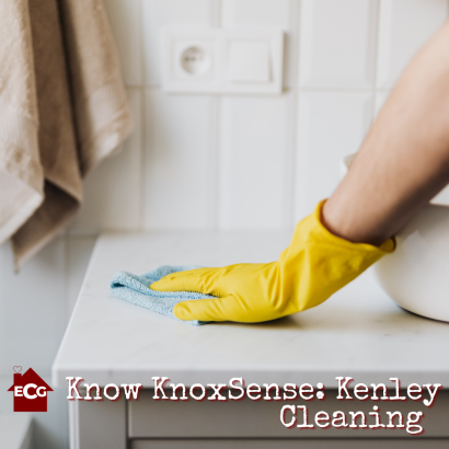Know Knoxsense: Kenley Cleaning