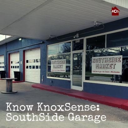 Know Knoxsense: SouthSide Garage