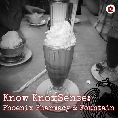Know Knoxsense: Phoenix Pharmacy and Fountain
