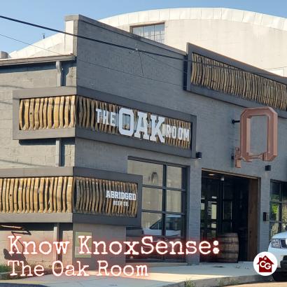 Know Knoxsense: The Oak Room
