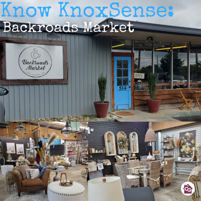 Know Knoxsense: Backroads Market