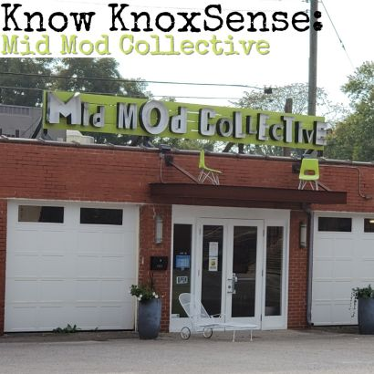 Know Knoxsense: Mid Mod Collective