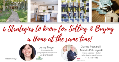 6 Strategies for Selling and Buying a Home at the same time! | Zoom Webinar