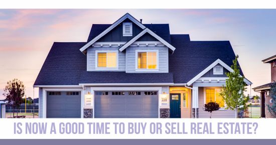 Is Now a Good Time to Buy or Sell Denver Real Estate?