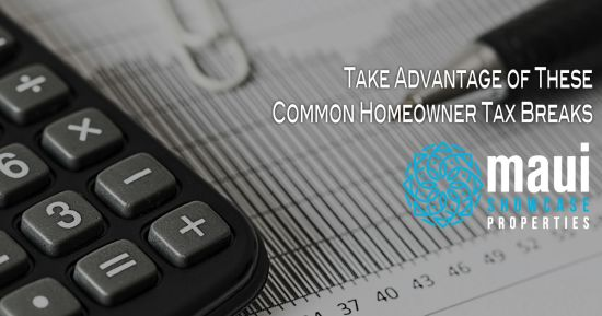 Take Advantage of These Common Homeowner Tax Breaks