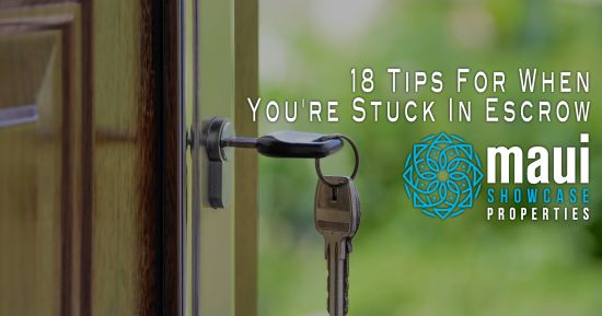 18 Tips For When You're Stuck In Escro
