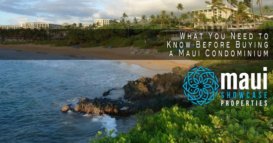 What You Need to Know Before Buying a Maui Condominium
