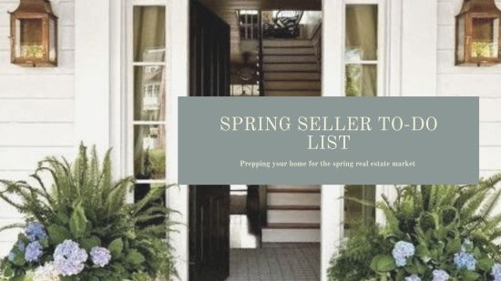 A To-Do List for Spring Home Sellers