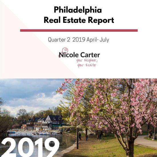 Philadelphia Real Estate Report Quarter 2 April- July