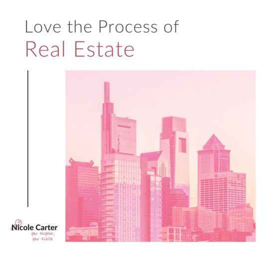 Love the Process of Real Estate