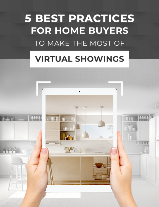 5 Best Practices For Home Buyers to Make The Most of Virtual Showings