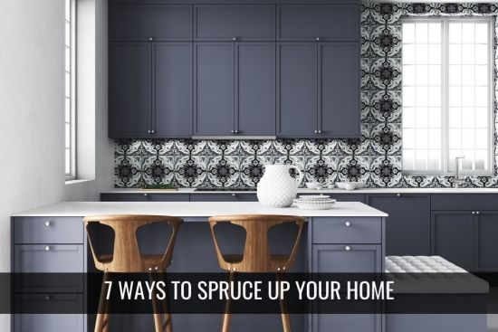 7 Easy Ways to Spruce Up Your Home