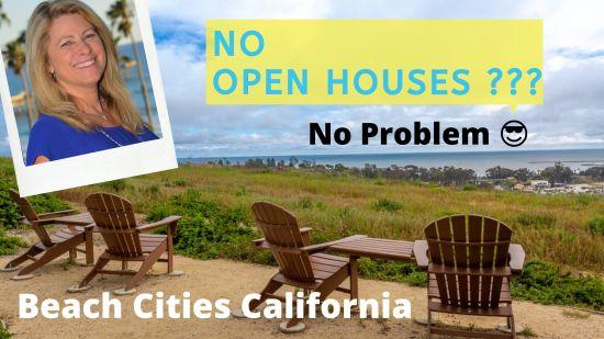 No Open Houses – NO PROBLEM