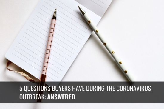 5 Questions Buyers Have During the Corona-virus Outbreak Answered