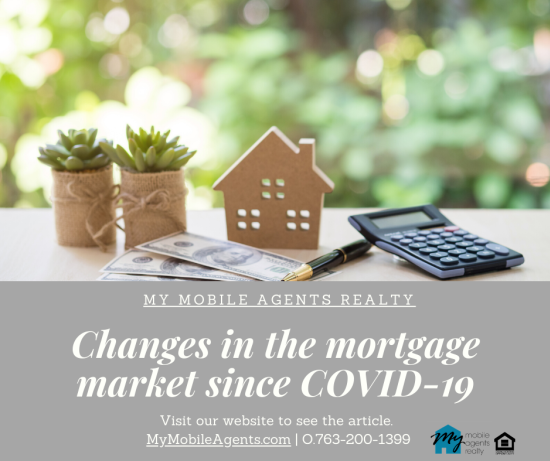 Changes in the Mortgage Market Since COVID-19
