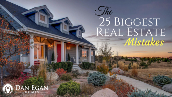 25 Biggest Real Estate Mistakes