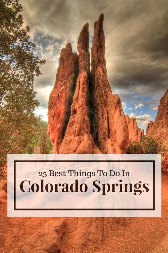 25 Best Things To Do in Colorado Springs