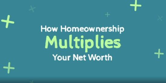 How Homeownership Multiplies Your Net Worth