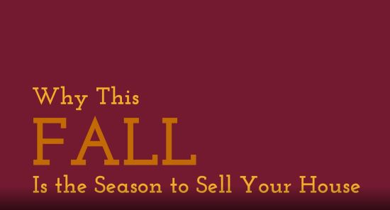 Why This Fall Is the Season to Sell Your House