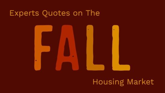Expert Quotes on the Fall Housing Market