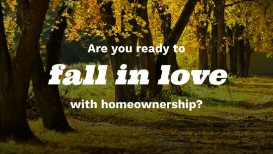 Fall in Love with Homeownership