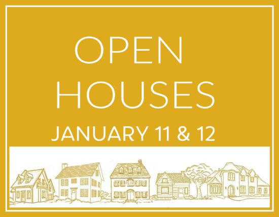 Open Houses January 11 and January 12, 2020