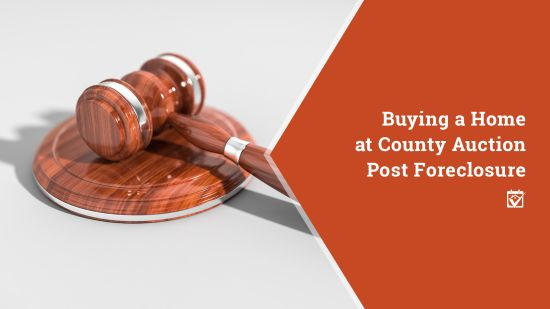 Buying A Home At County Auction Post Foreclosure