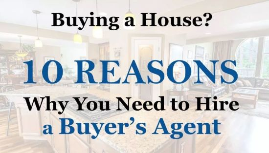 10 Reason Why You Need An Agent When Buying A Home
