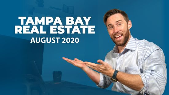Tampa Bay Real Estate Report – August 2020