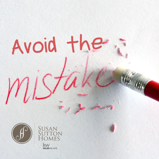 Three Mistakes to Avoid when Selling Your Home