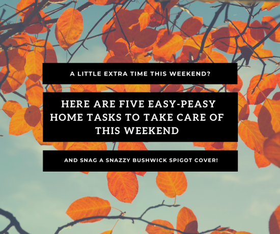 """A little extra time this weekend? Simple weekend tasks for your home before we """"fall back""""."""