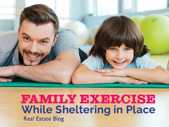 Family Exercise Tips While Sheltering in Place