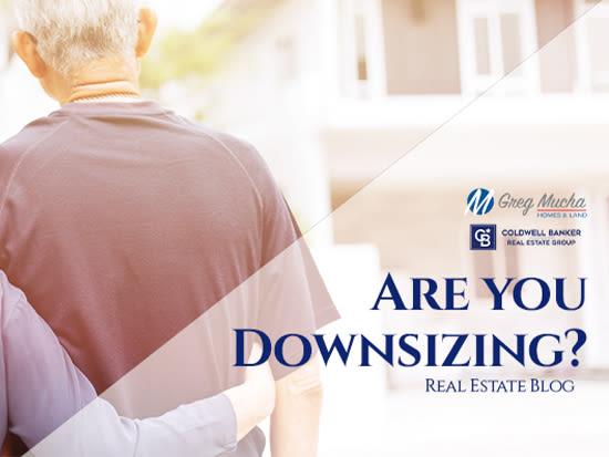Thinking About Downsizing?